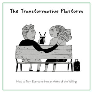 Transformative platform