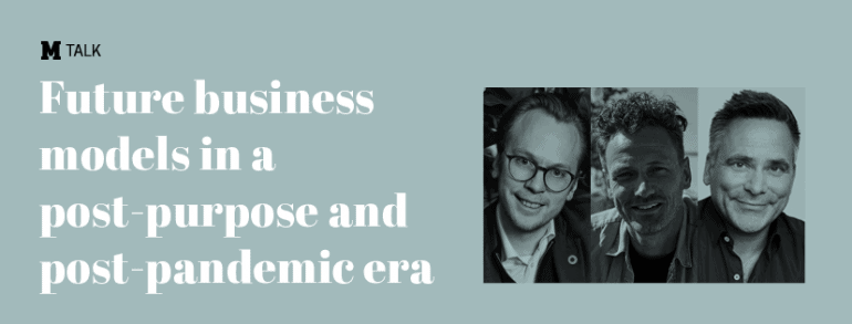 2020 m talks future business models banner- danish marketing association- thomas kolster- ingmar rentzhog and Mathias Wikstrom
